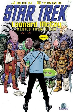 STAR TREK: LEONARD MCCOY, MEDICO FRONTERIZO
