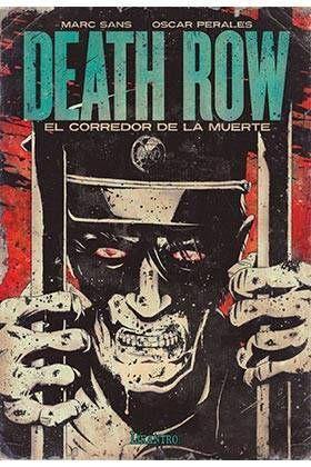DEATH ROW. EL CORREDOR DE LA MUERTE