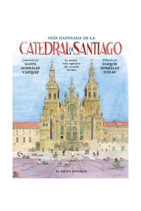 GUIA ILUSTRADA DE LA CATEDRAL DE SANTIAGO