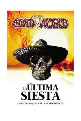 DEADWORLD: LA ULTIMA SIESTA