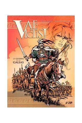 VAE VICTIS! #01. LA GUERRA DE LAS GALIAS