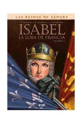 ISABEL: LA LOBA DE FRANCIA #01