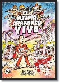EL ULTIMO ARAGONES VIVO