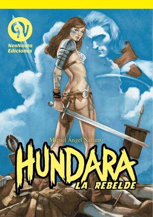 HUNDARA LA REBELDE