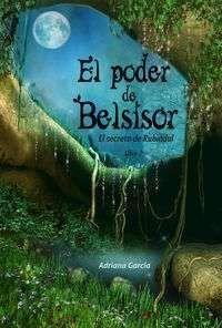 EL SECRETO DE RUBINDUL VOL.2: EL PODER DE BELSISOR
