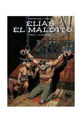 ELIAS EL MALDITO #02. LA PESTE ROJA