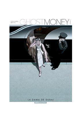 GHOST MONEY: LA DAMA DE DUBAI
