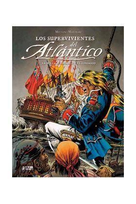 LOS SUPERVIVIENTES DEL ATLANTICO #02: LA BELLA, EL DIABLO Y EL CORSARIO