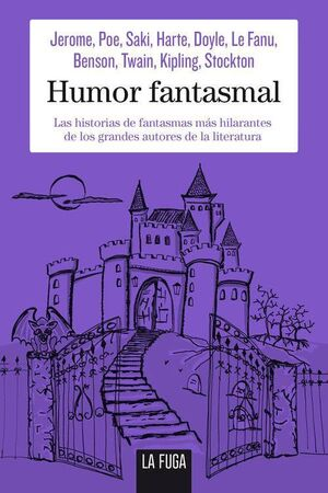 HUMOR FANTASMAL VOL. 1: HISTORIAS DE FANTASMAS HILARANTES