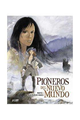 PIONEROS DEL NUEVO MUNDO #02: GRITO AL VIENTO (INTEGRAL)