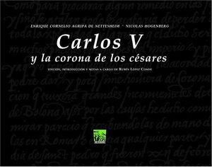CARLOS V Y LA CORONA DE LOS CESARES