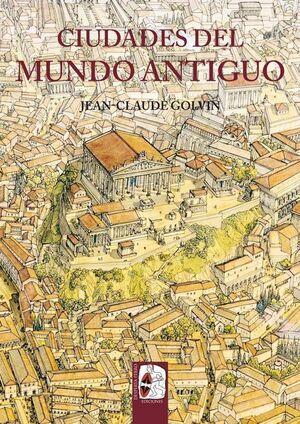 DESPERTA FERRO: ILUSTRADOS #01. CIUDADES DEL MUNDO ANTIGUO