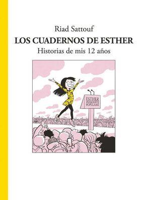 LOS CUADERNOS DE ESTHER. HISTORIAS DE MIS 12 AÑOS
