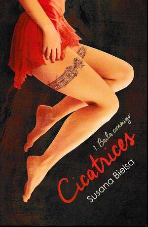 CICATRICES #01. BAILA CONMIGO