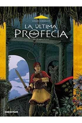 LA ULTIMA PROFECIA #05. EL RAYO Y LA CRUZ