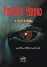 PROYECTO VERDAD I. REVELACION