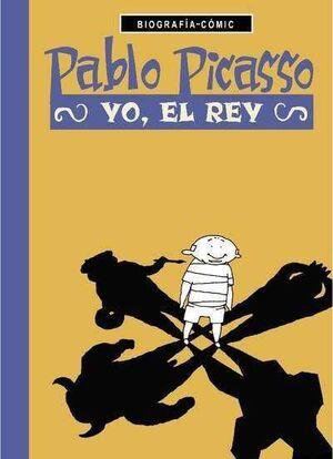 PABLO PICASSO. YO EL REY