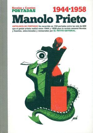MANOLO PRIETO. NOVELAS Y CUENTOS: ANTOLOGIA DE PORTADAS 1944-1958