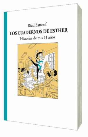 LOS CUADERNOS DE ESTHER. HISTORIAS DE MIS 11 AÑOS