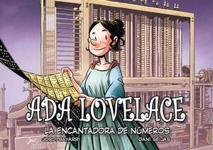 ADA LOVELACE, LA ENCANTADORA DE NUMEROS