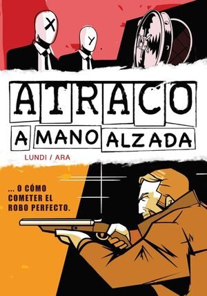 ATRACO A MANO ALZADA