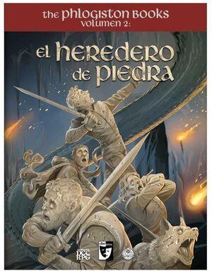 THE PHLOGISTON BOOKS VOL. 2: EL HEREDERO DE PIEDRA