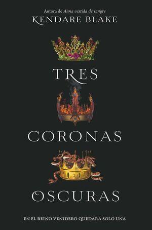TRES CORONAS OSCURAS I