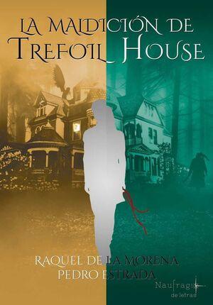 LA MALDICION DE TREFOIL HOUSE