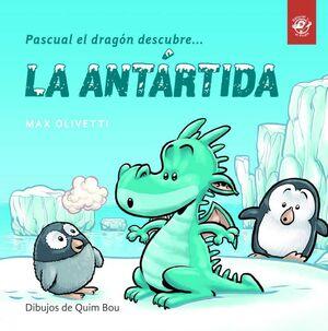 PASCUAL EL DRAGON DESCUBRE LA ANTARTIDA