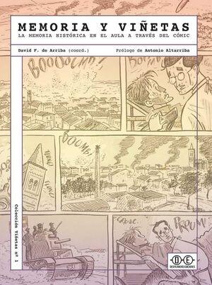 MEMORIAS Y VIÑETAS. LA MEMORIA HISTORICA EN EL AULA A TRAVES DEL COMIC