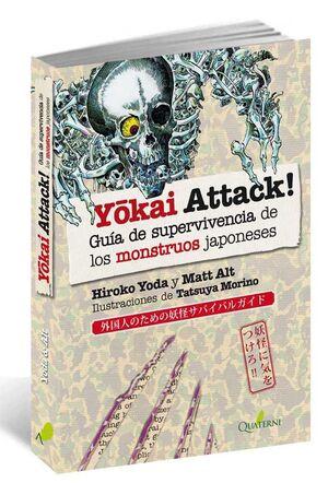 YOKAI ATTACK! GUIA DE SUPERVIVENCIA DE LOS MONSTRUOS JAPONESES