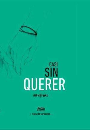 CASI SIN QUERER (EDICION LIMITADA)