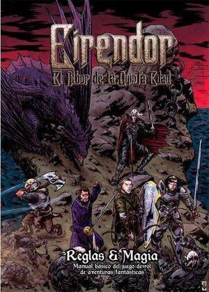 EIRENDOR. EL ALBOR DE LA QUINTA EDAD JDR - LIBRO I: REGLAS & MAGIA