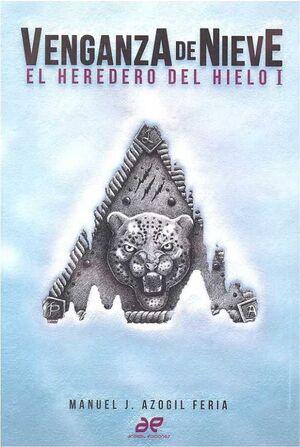 EL HEREDERO DEL HIELO I. VENGANZA DE NIEVE