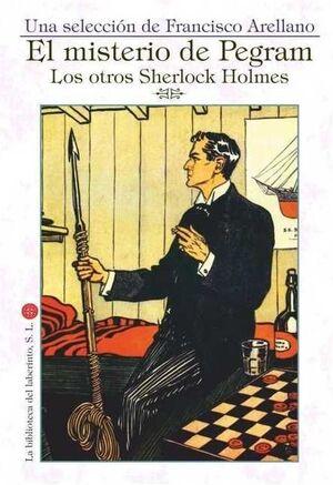 EL MISTERIO DE PEGRAM: LOS OTROS SHERLOCK HOLMES
