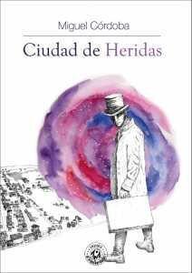CIUDAD DE HERIDAS (BOLSILLO)