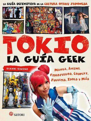 TOKIO. LA GUIA GEEK