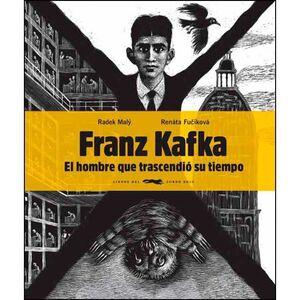 FRANZ KAFKA: EL HOMBRE QUE TRASCENDIO SU TIEMPO