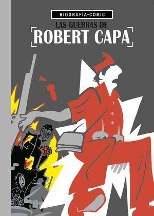 LAS GUERRAS DE ROBERT CAPA