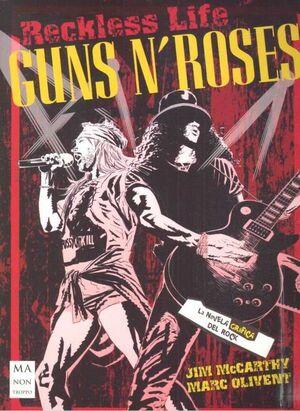 GUNS N´ROSES. LA NOVELA GRAFICA DEL ROCK
