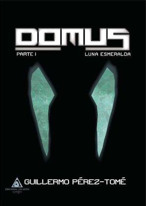 DOMUS I: LUNA ESMERALDA