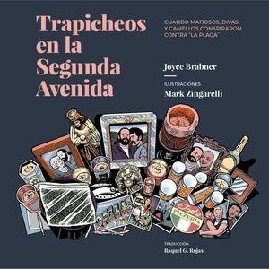 TRAPICHEOS EN LA SEGUNDA AVENIDA