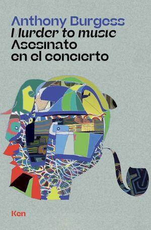 MURDER TO MUSIC. ASESINATO EN EL CONCIERTO