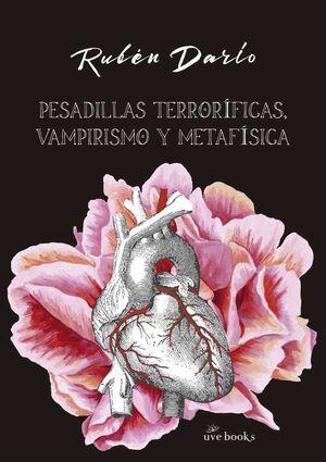 PESADILLAS TERRORIFICAS VAMPIRISMO Y METAFISICA