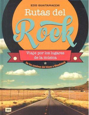RUTAS DEL ROCK. VIAJE POR LOS LUGARES DE LA MUSICA