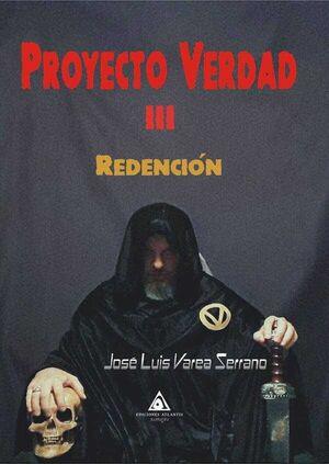 PROYECTO VERDAD III. REDENCION