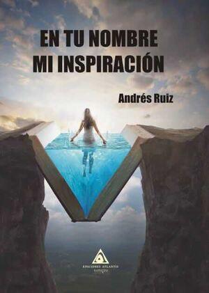 EN TU NOMBRE MI INSPIRACION