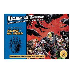 MASCARAS DEL IMPERIO JDR: PAJAROS DE MAL AGÜERO