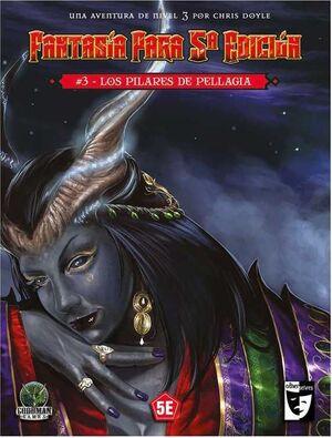DUNGEONS & DRAGONS: LOS PILARES DE PELAGIA