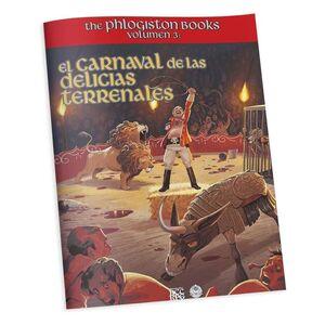 THE PHLOGISTON BOOKS VOL. 3: EL CARNAVAL DE LAS DELCIIAS TERRENALES